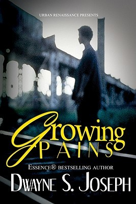 Growing Pains by Dwayne S. Joseph