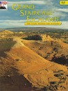 Grand Staircase - Escalante: The Story Behind the Scenery (Discover America (KC Publications))