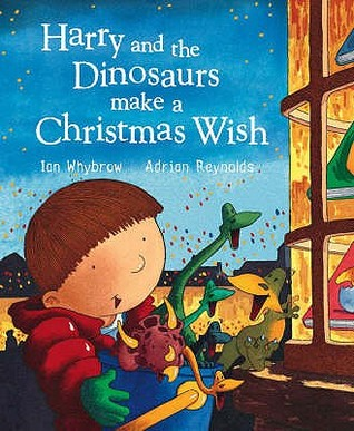 Free download Harry And The Dinosaurs Make A Christmas Wish (Harry and the Dinosaurs) by Ian Whybrow, Adrian Reynolds PDF