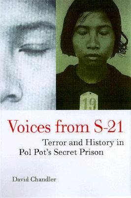 Voices from S-21 by David P. Chandler