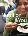 Nutrition & You: Core Concepts for Good Health