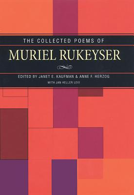 Collected Poems Of Muriel Rukeyser