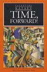 Time, Forward!