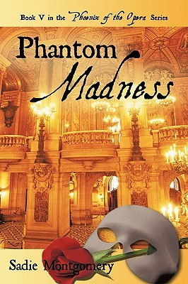 Phantom Madness by Sadie Montgomery