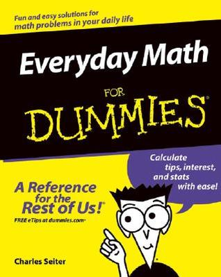 Everyday Math for Dummies by Charles Seiter
