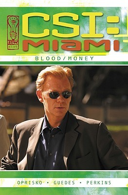Blood/Money (CSI Miami, Graphic Novel 3)