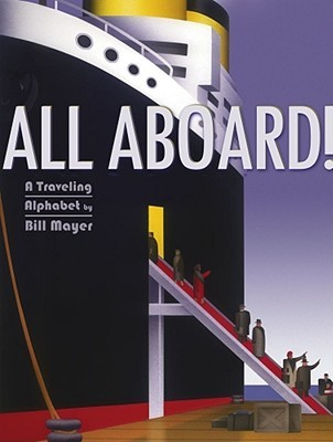 All Aboard! by Bill Mayer
