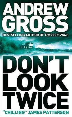 Don't Look Twice by Andrew Gross