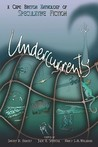 Undercurrents: A Cape Breton Anthology of Speculative Fiction