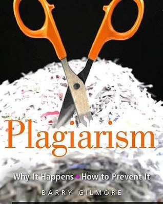 Read Plagiarism: Why It Happens - How to Prevent It PDF