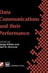 Data Communications and Their Performance: Sixth Ifip Wg6.3 Conference on Performance of Computer Networks, Istanbul, Turkey, 1995