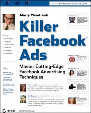 Killer Facebook Ads by Marty Weintraub