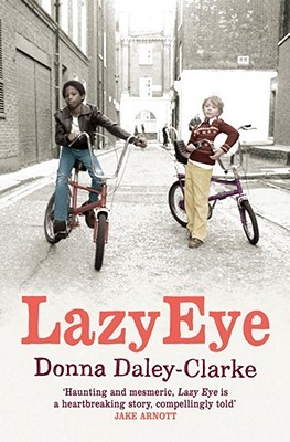 Lazy Eye by Donna Daley-Clarke