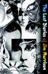 The Lost Diaries of Jim Morrison