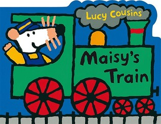 Download for free Maisy's Train: A Maisy Shaped Board Book (Maisy) by Lucy Cousins RTF