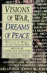 Visions of War, Dreams of Peace