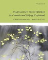 Assessment Procedures for Counselors and Helping Professionals (7th Edition)