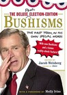 The Deluxe Election Edition Bushisms: The First Term, in His Own Special Words