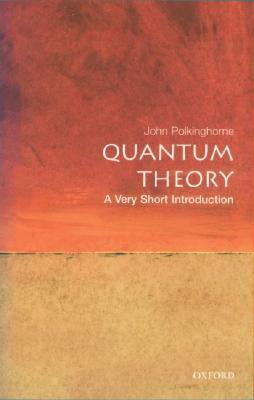 Quantum Theory: A Very Short Introduction (Very Short Introductions)