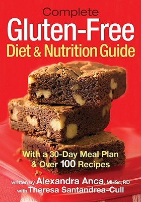Complete gluten free diet amp nutrition guide with a 30 day meal plan