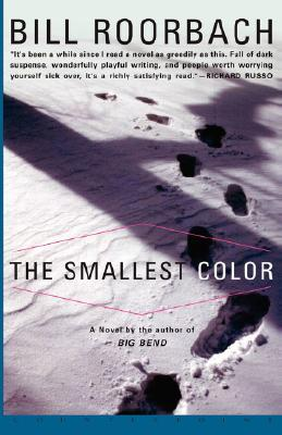The Smallest Color by Bill Roorbach