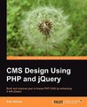 CMS Design Using PHP and Jquery