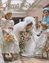 Royal Weddings by Frederike Haedecke
