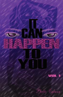 It Can Happen to You by Phette *fee~ETT*