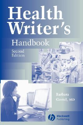 Health Writer's Handbook by Gastel