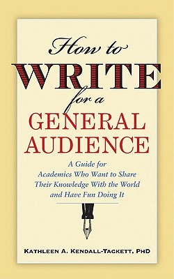 How to Write for a General Audience by Kathleen A. Kendall-Tackett