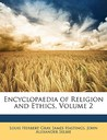 Encyclopaedia of Religion and Ethics, Volume 2