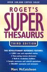 Roget's Super Thesaurus by Marc McCutcheon