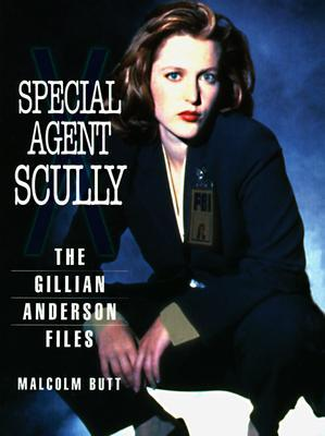 Special Agent Scully: The Gillian Anderson Files