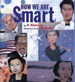 How We Are Smart by W. Nikola-Lisa