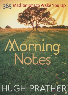 Morning Notes by Hugh Prather