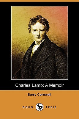 Charles Lamb: A Memoir (Dodo Press)