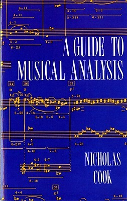 A Guide to Musical Analysis by Nicholas Cook