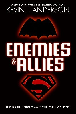 Enemies &amp; Allies by Kevin J. Anderson