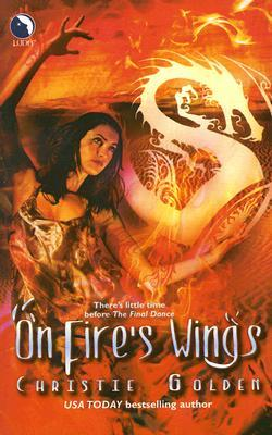 On Fire's Wings by Christie Golden