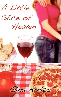 A Little Slice of Heaven by Gina Ardito