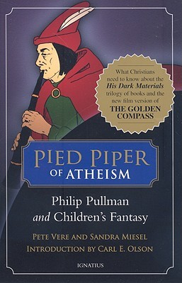 Pied Piper of Atheism by Pete Vere
