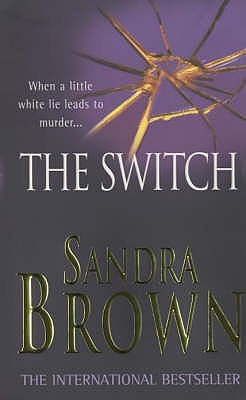The Switch (2000) - Sandra Brown