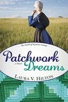 Patchwork Dreams by Laura V. Hilton