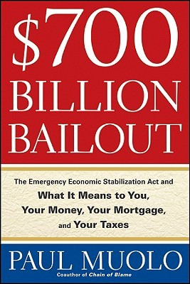$700 Billion Bailout by Paul Muolo