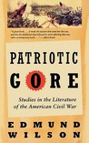 Patriotic Gore by Edmund Wilson