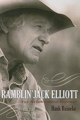 Ramblin' Jack Elliott: The Never-Ending Highway