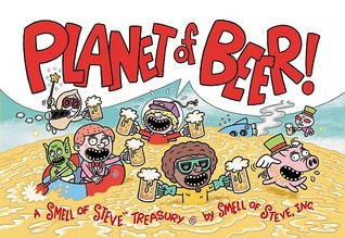 Planet of Beer by Brian Sendelbach