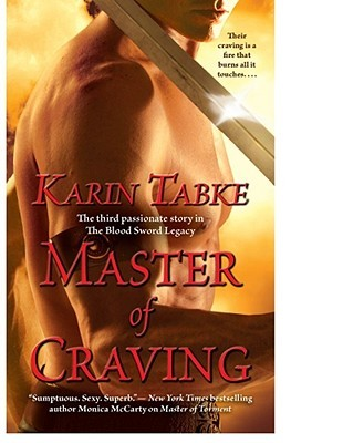 Master of Craving by Karin Tabke