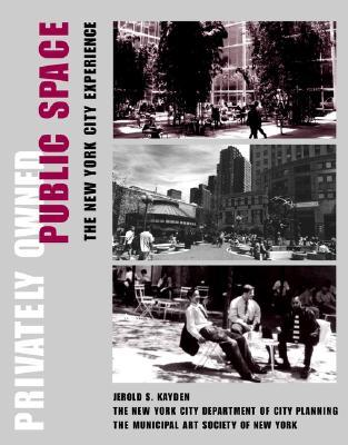 Privately Owned Public Space: The New York City Experience