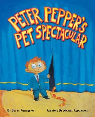 Peter Peppers Pet Spectacular